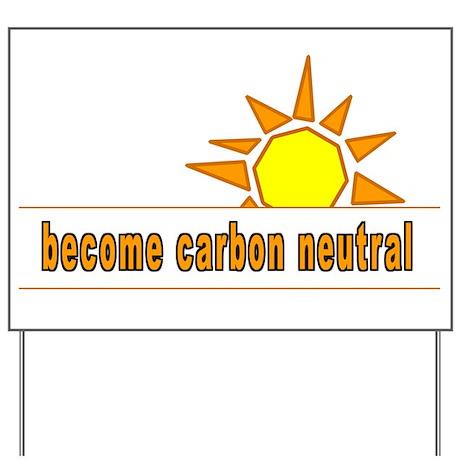 Carbon Neutral Yard Sign