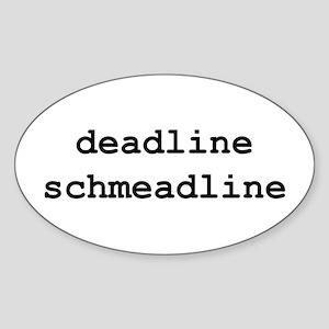 Deadlines Sticker (Oval)