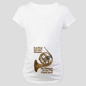 French Horn Perfection Maternity T-Shirt
