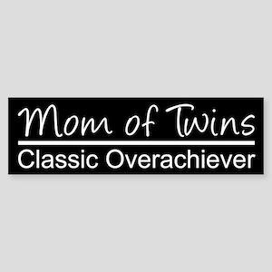 CLASSIC OVERACHIEVER Bumper Sticker
