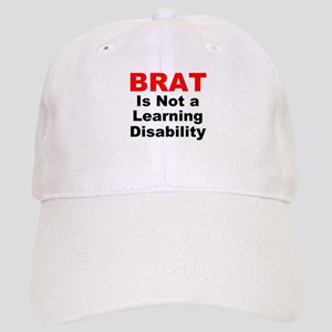 Brat Is Not A Learning Disability! Cap