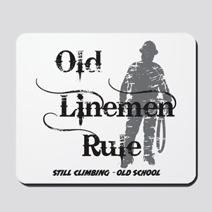 Old Linemen Rule Mousepad