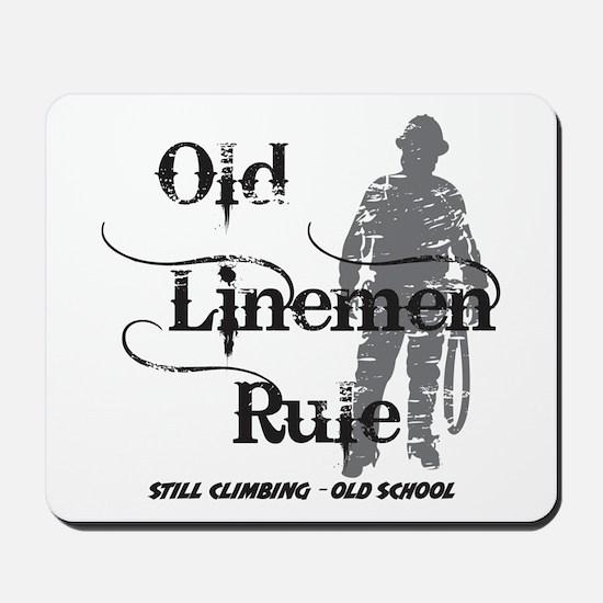 Old Linemen Rule Mousepad