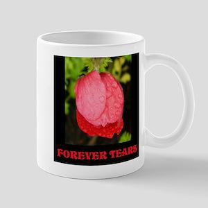 Forever Tears Mugs