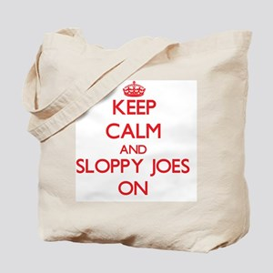 Keep Calm and Sloppy Joes ON Tote Bag