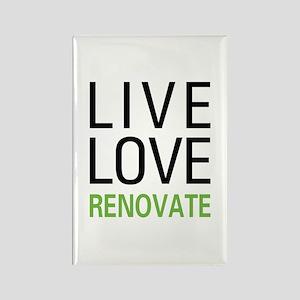 Live Love Renovate Rectangle Magnet