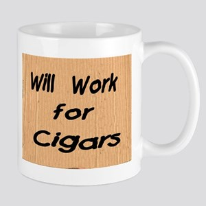 Work for Cigars Mug