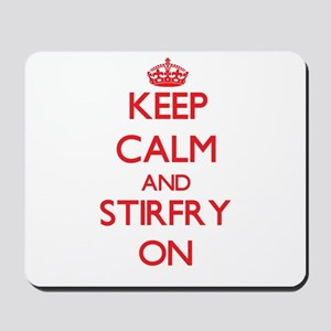 Keep Calm and Stirfry ON Mousepad