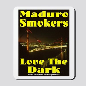 Maduro Smokers Cigar Mousepad