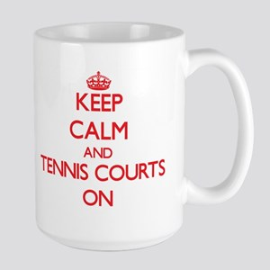 Keep Calm and Tennis Courts ON Mugs