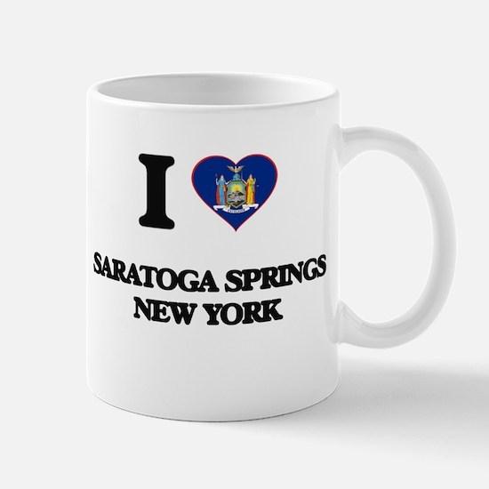 I love Saratoga Springs New York Mugs