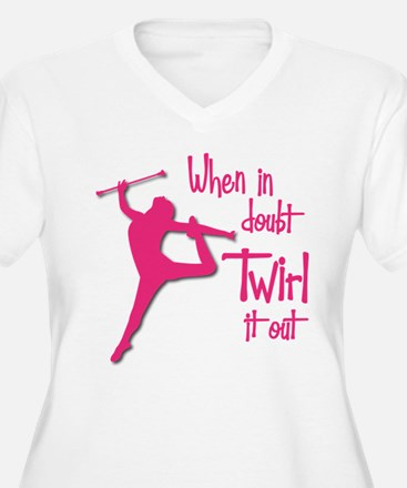 TWIRL IT OUT T-Shirt