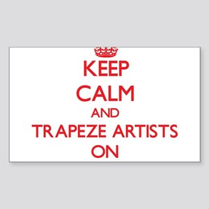 Keep Calm and Trapeze Artists ON Sticker