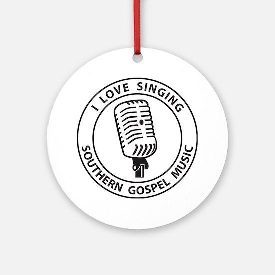 """I Love Singing SGM""  Ornament (Round)"