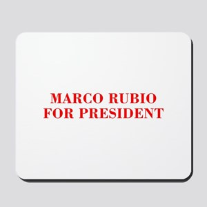 Marco Rubio for President-Bod red 421 Mousepad
