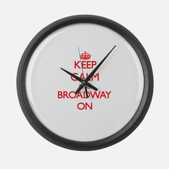 Keep Calm and Broadway ON Large Wall Clock