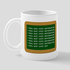 I Will Not Vote Republican Mug