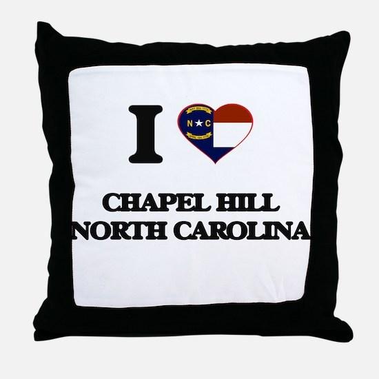 I love Chapel Hill North Carolina Throw Pillow