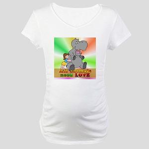 All Animals Need Love Maternity T-Shirt
