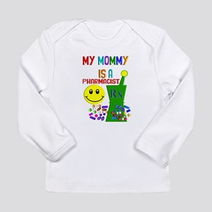 Pharmacist Mommy Long Sleeve T-Shirt