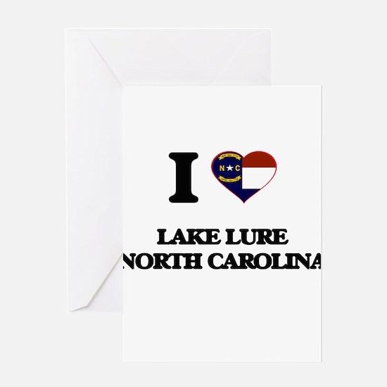 I love Lake Lure North Carolina Greeting Cards