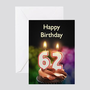62nd birthday greeting cards cafepress 62nd birthday candles on a birthday cake greeting m4hsunfo