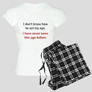 How To Act My Age Women's Light Pajamas