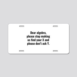 Dear Algebra Aluminum License Plate