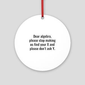 Dear Algebra Ornament (Round)