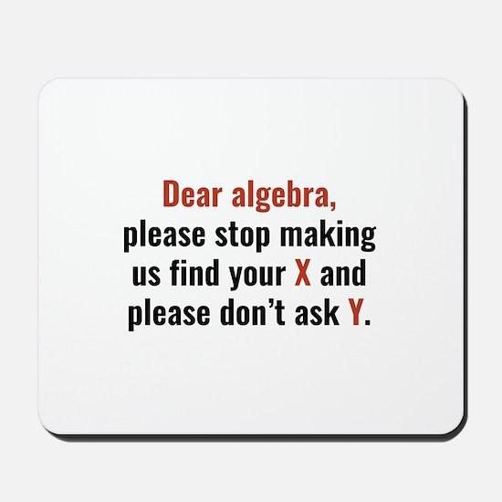 Dear Algebra Mousepad