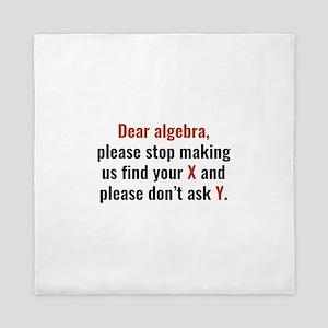 Dear Algebra Queen Duvet