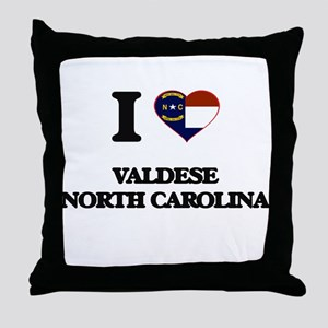 I love Valdese North Carolina Throw Pillow