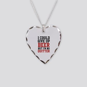 I Could Give Up Beer Necklace Heart Charm