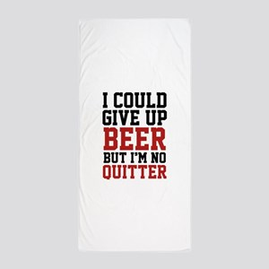I Could Give Up Beer Beach Towel