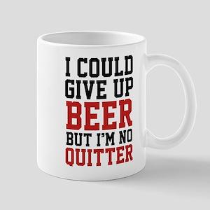 I Could Give Up Beer Mug