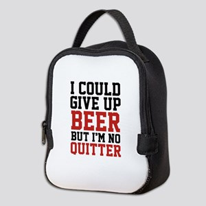 I Could Give Up Beer Neoprene Lunch Bag