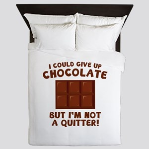 I Could Give Up Chocolate Queen Duvet