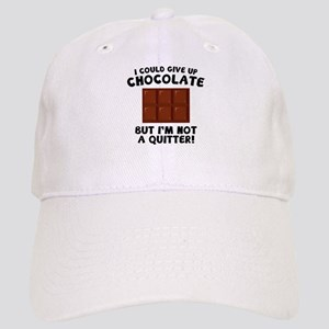 I Could Give Up Chocolate Cap