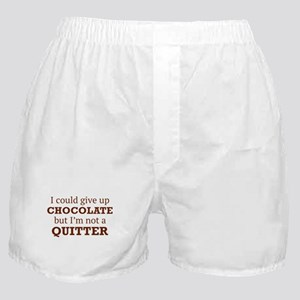 I Could Give Up Chocolate Boxer Shorts