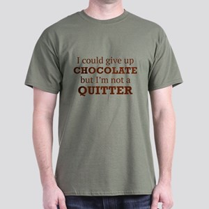I Could Give Up Chocolate Dark T-Shirt