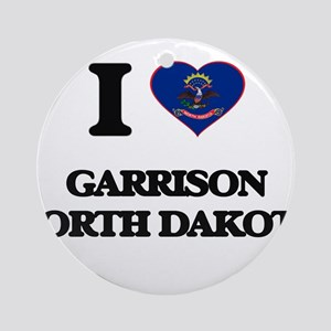 I love Garrison North Dakota Ornament (Round)