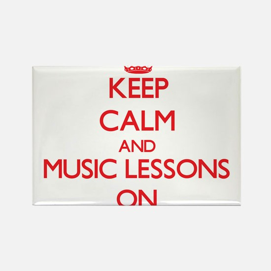 Keep Calm and Music Lessons ON Magnets