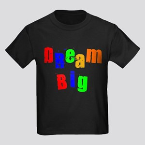 Scott Designs Dream Big Kids Dark T-Shirt