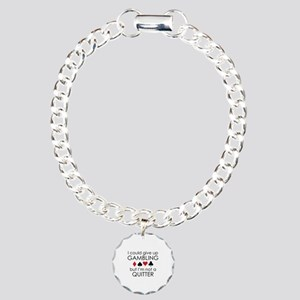 I Could Give Up Gambling Charm Bracelet, One Charm