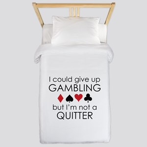 I Could Give Up Gambling Twin Duvet
