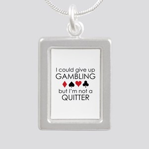I Could Give Up Gambling Silver Portrait Necklace