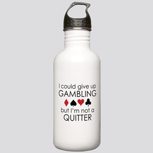 I Could Give Up Gambling Stainless Water Bottle 1.