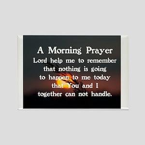 A MORNING PRAYER Rectangle Magnet