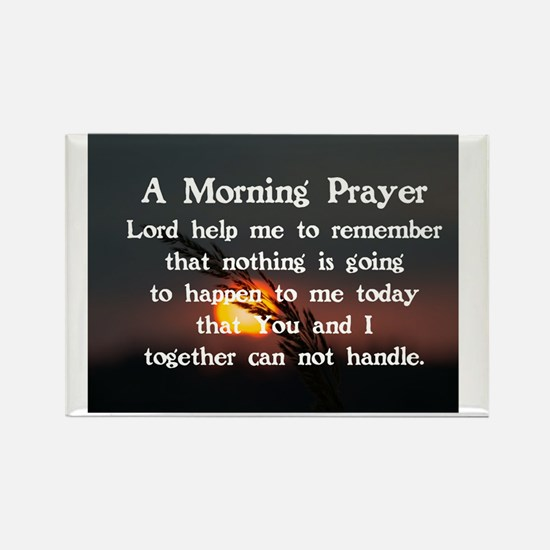 A MORNING PRAYER Rectangle Magnet