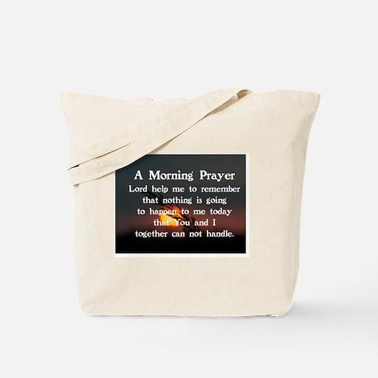 A MORNING PRAYER Tote Bag
